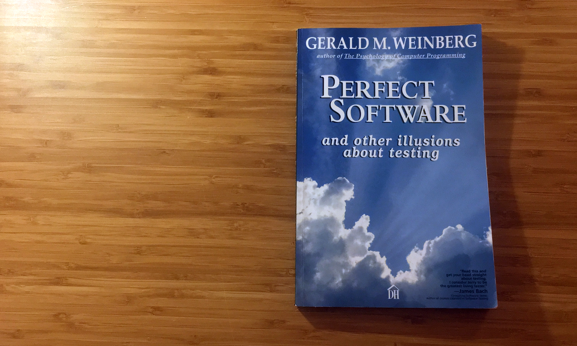 Prefect Software and other Illusions about testing written by Gerald M. Weinberg